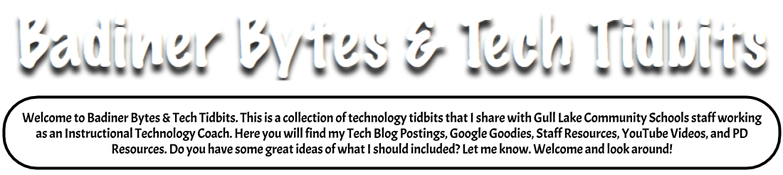 Badiner Bytes & Tech Tidbits
