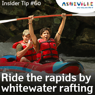 Asheville Insider Tip: Our Rivers Were Made For Riding.