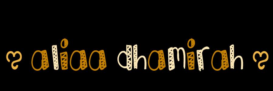 ಌ Aliaa Dhamirah ಌ