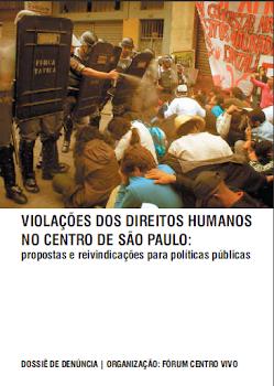 DOSSIÊ - VIOLAÇÕES DOS DIREITOS HUMANOS NO CENTRO DE SÃO PAULO