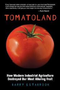 """TOMATOLAND"" Barry Estabrook"