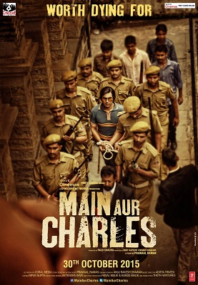 Watch Main Aur Charles (2015) DVDRip Hindi Full Movie Watch Online Free Download