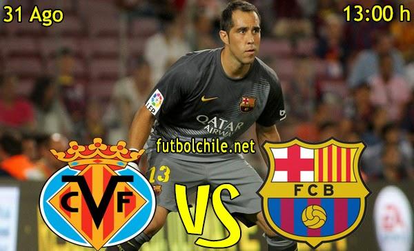 Villarreal vs Barcelona - La Liga - 13:00 h - 31/08/2014