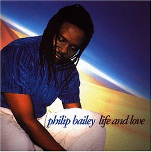 Philip Bailey -  Life and Love (1998)