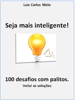 Seja Mais Inteligente! 100 Desafios Com Palitos.