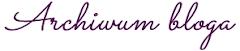 Archiwum bloga