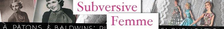 Subversive Femme
