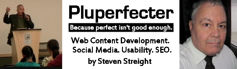 Pluperfecter: internet marketing, SEO, web usability, web content, blogs, social media,  Peoria, IL