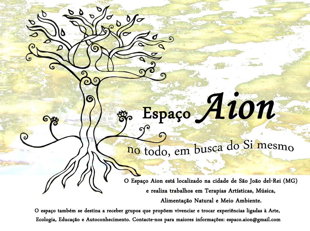 Espaço Aion - Ecologia, Arte, Educação e Autoconhecimento.