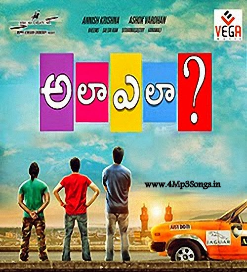 http://www.4mp3songs.in/2014/09/ala-ela-2014-telugu-mp3songs-free.html