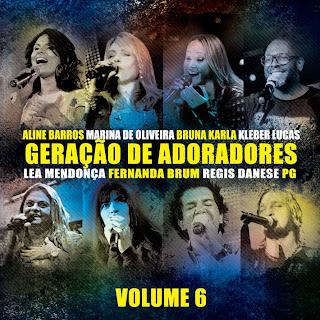 Geração de Adoradores - Vol. 06 2013