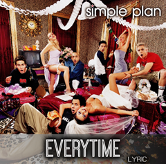 Lyrics Simple Plan - Everytime