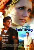 Dont Fade Away (2010) DVDRip | 350 MB