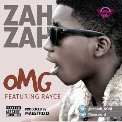 ZahZah_ft_Rayce - OMG