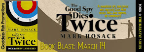 The Good Spy Dies Twice - 14 March