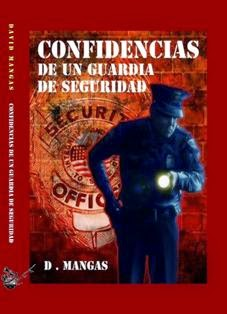 CONFIDENCIAS DE UN GUARDIA DE SEGURIDAD by David Mangas
