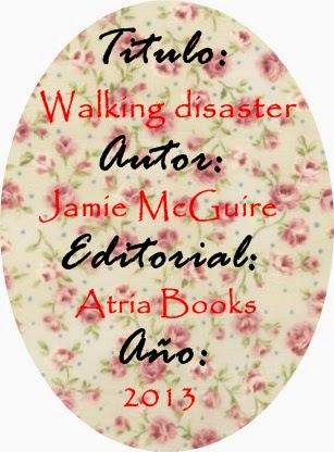 """Reseña """"Walking disaster"""""""