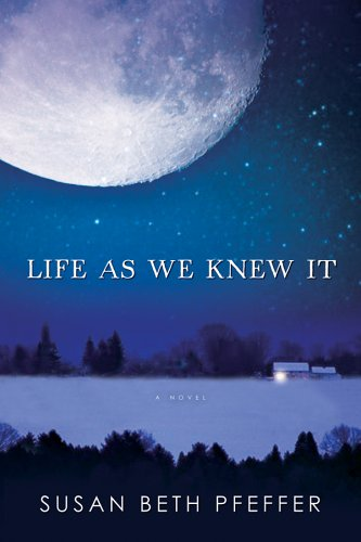 Life As We Knew It by Susan Beth Pfeffer Review