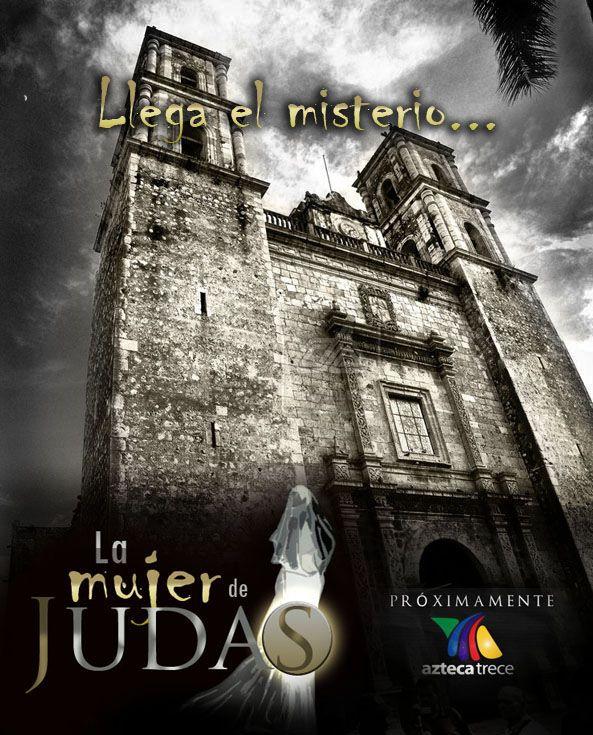 Label: La mujer de Judas , Telenovelas de TV Azteca -