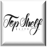 Brand New Top Shelf Elite