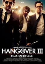 Hangover 3  Felekten Bir Gece Vizyon Film izle