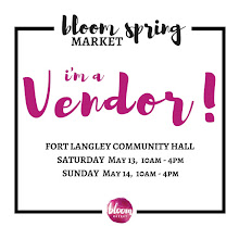 Bloom Market - Fort Langley Mothers Day Weekend May 13 & 14th