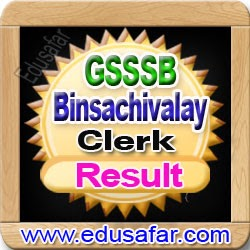 GSSSB Binsachivay Clerk Exam 2014 Result
