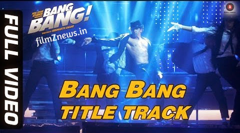 Bang Bang Title Track Full Video from Bang Bang (2014) - Hrithik Roshan & Katrina Kaif  HD