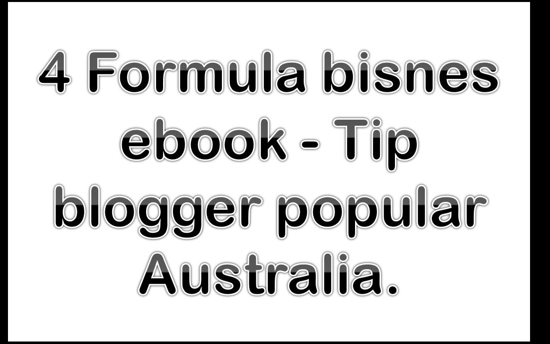 4 Formula bisnes ebook Tip blogger popular Australia
