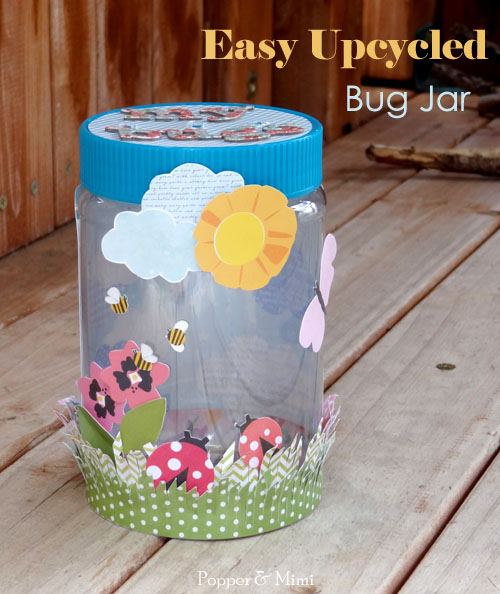Easy Upcycled Bug Jar for Kids | popperandmimi.com