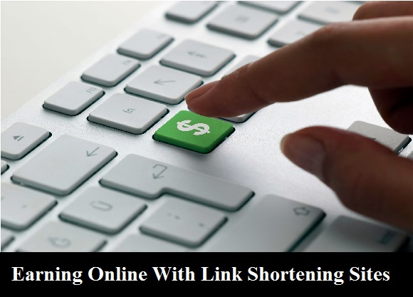 Earning Online with Link shortning sites