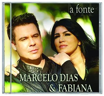 Marcelos Dias e Fabiana - A Fonte