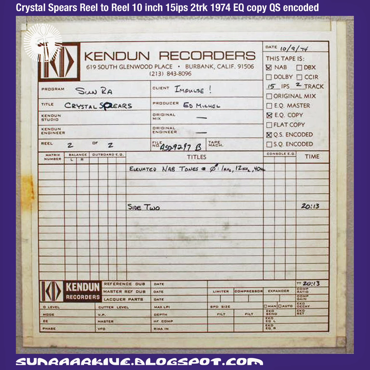Sun Ra Arkive: Sun Ra Reel To Reel Master Tapes from Ebay - Crystal Spears Reel to Reel 10 inch 15ips 2trk 1974 EQ copy QS encoded