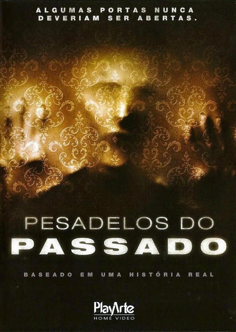 Pesadelos do Passado – Dublado (2012)