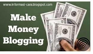 Tutorial Mendapatkan Uang Dari Blog Bahasa Indonesia