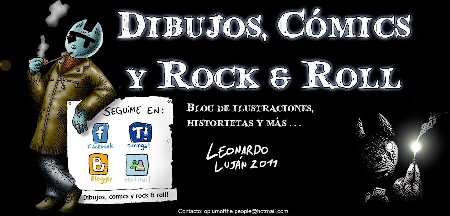Dibujos, Cómics y Rock & Roll - Blog de Leonardo Luján