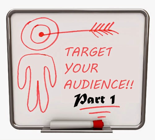 Target Audience {Part 1}