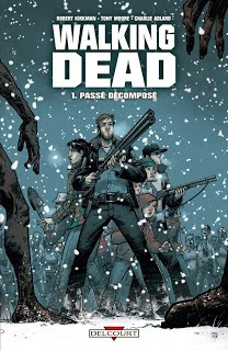 Walking Dead, T1 : Passé Décomposé