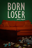 Born Loser (A Novel)