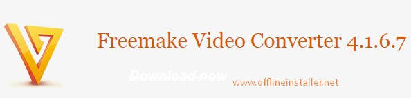 Freemake Video Converter Offline Setup