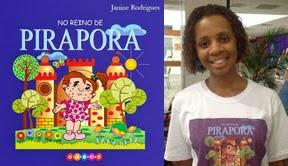 """No """"Reino da Pirapora"""" de Janine Rodrigues"""