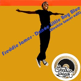 Freddie James - Dance Little Boy Blue (Electric Looser edit)
