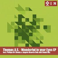 Thomas AS Wonderful In Your Eyes EP Tanzbar Digital