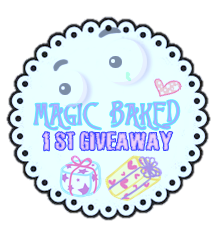 1st GIVEAWAY MagicBaked