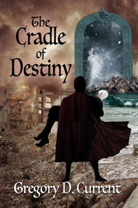 The Cradle of Destiny