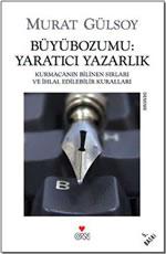 Murat Gülsoy yaraıcı yazarlık kitabı