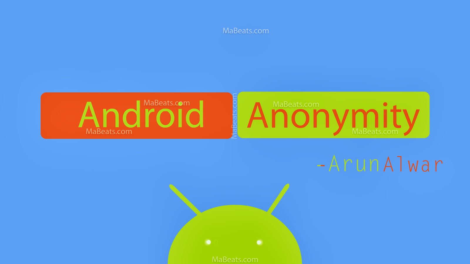 Android Anonymity - privacy in Android devices