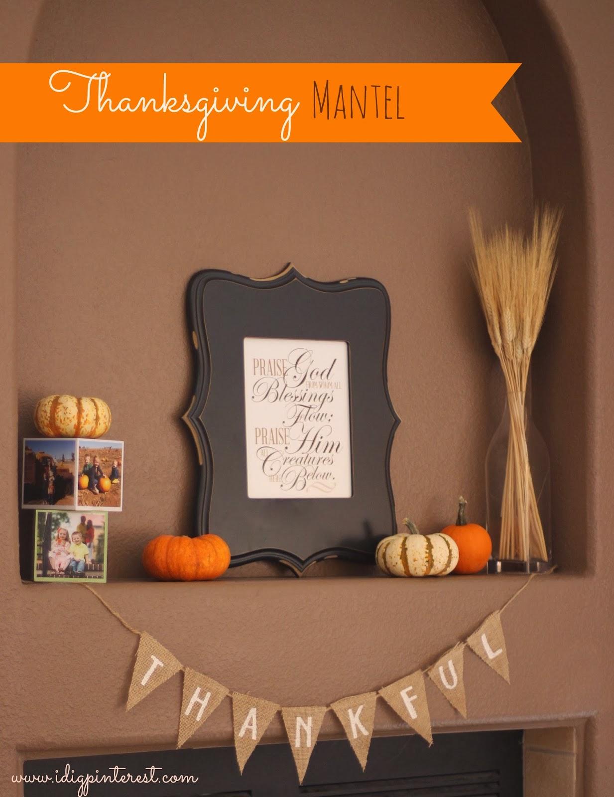 Thanksgiving Mantel Decor I Dig Pinterest