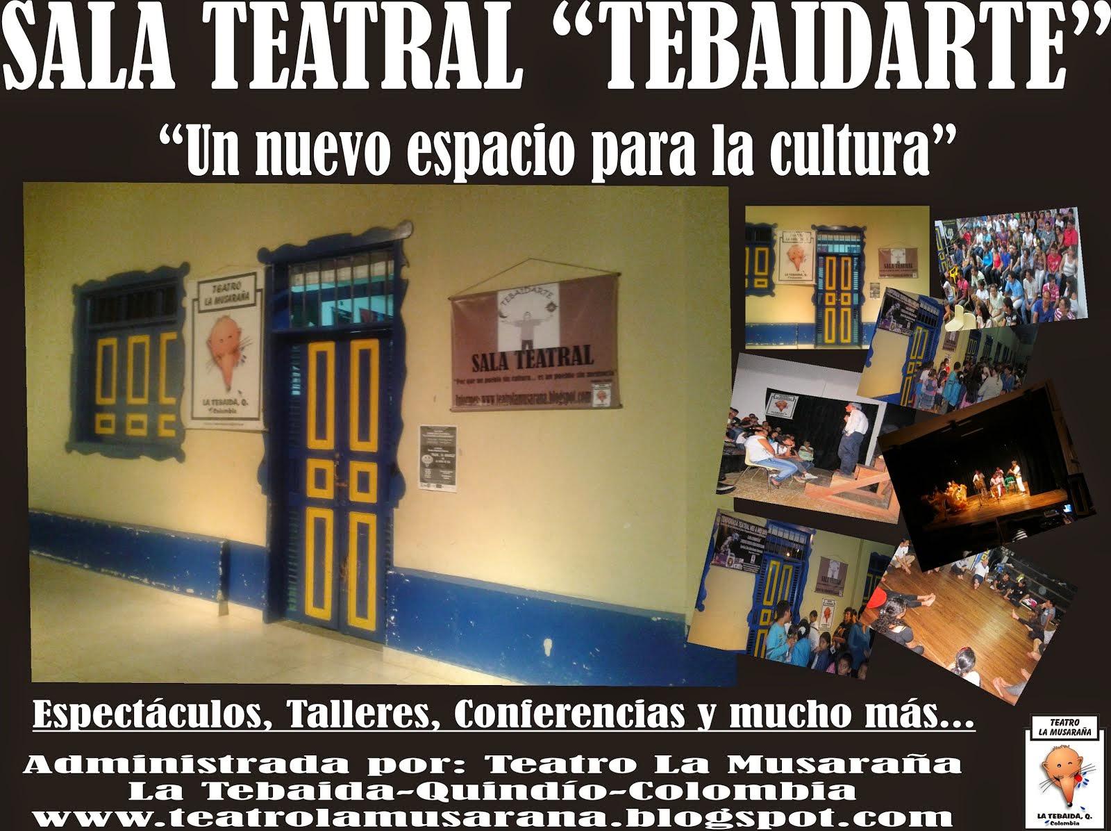 SALA TEATRAL TEBAIDARTE