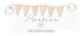 Parties and Celebrations